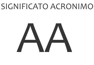 Significato acronimo AA