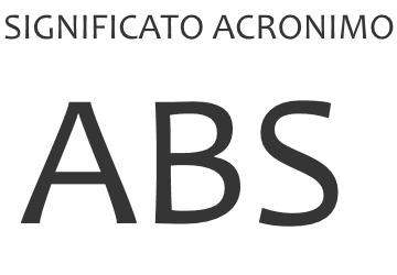 Significato acronimo ABS