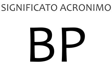 Significato acronimo BP