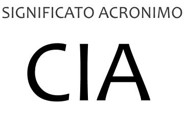 Significato acronimo CIA