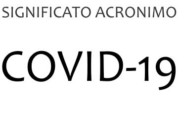 Significato acronimo COVID-19