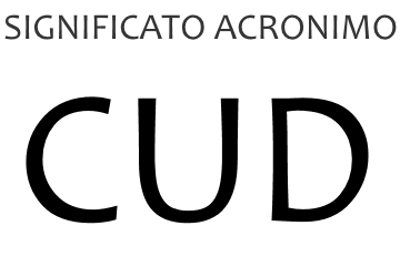 Significato acronimo CUD