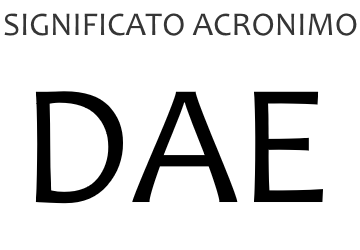 Significato acronimo DAE