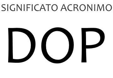 Significato acronimo DOP