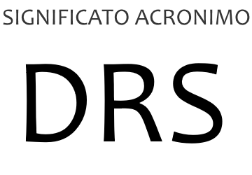 Significato acronimo DRS