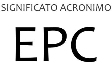 Significato acronimo EPC
