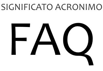Significato acronimo FAQ