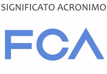 Significato acronimo FCA
