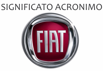 Significato acronimo FIAT
