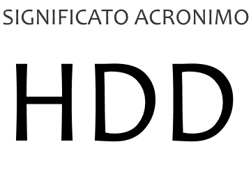 Significato acronimo HDD