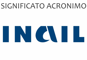 Significato acronimo INAIL