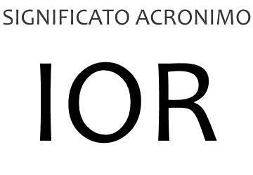 Significato acronimo IOR