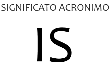 Significato acronimo IS