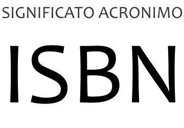Significato acronimo ISBN