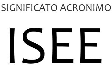 Significato acronimo ISEE