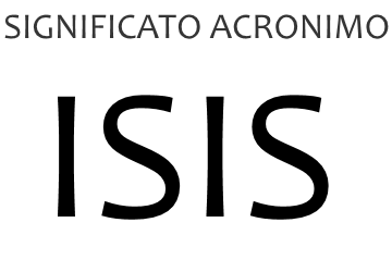 Significato acronimo ISIS