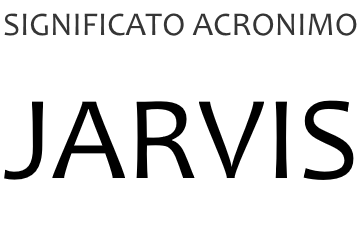 Significato acronimo JARVIS
