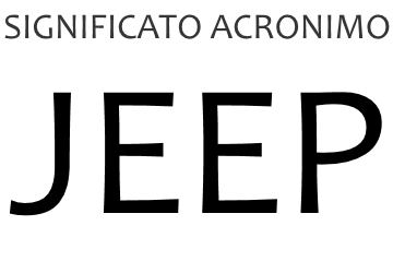 Significato acronimo JEEP