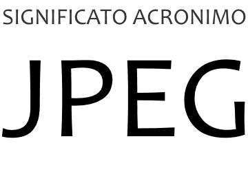 Significato acronimo JPEG