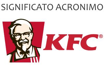 Significato acronimo KFC