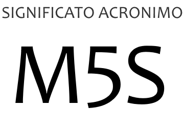 Significato acronimo M5S