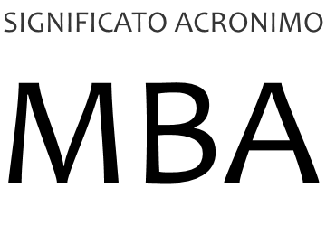 Significato acronimo MBA