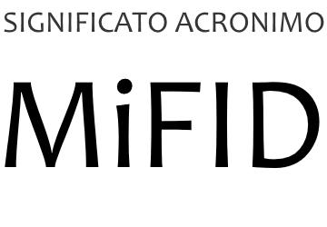 Significato acronimo MIFID