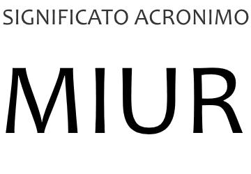 Significato acronimo MIUR
