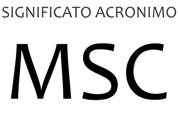 Significato acronimo MSC