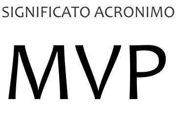 Significato acronimo MVP