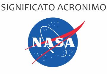 Significato acronimo NASA