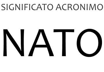 Significato acronimo NATO