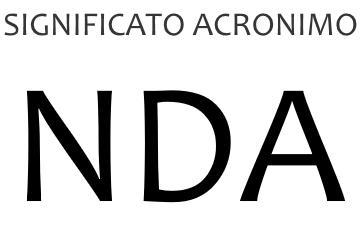 Significato acronimo NDA