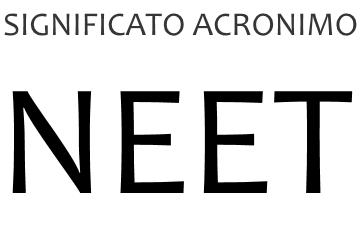 Significato acronimo NEET
