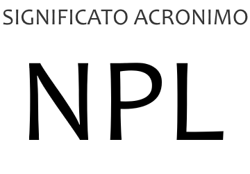 Significato acronimo NPL