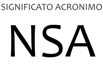 Significato acronimo NSA