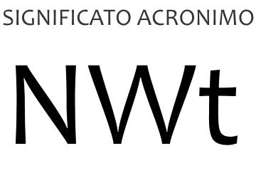 Significato acronimo NWT