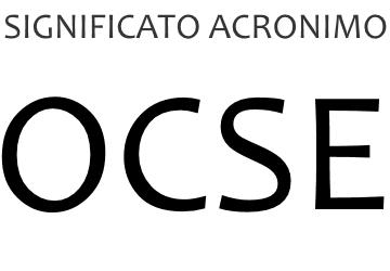 Significato acronimo OCSE
