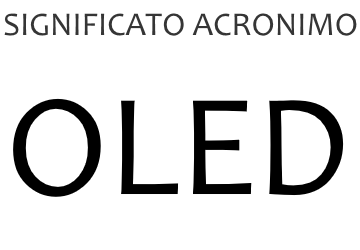 Significato acronimo OLED