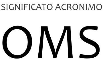 Significato acronimo OMS