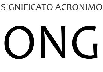 Significato acronimo ONG