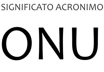Significato acronimo ONU
