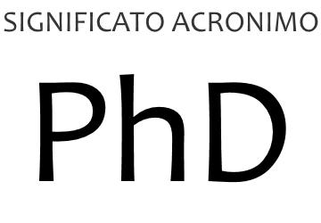 Significato acronimo PHD