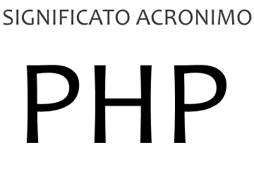 Significato acronimo PHP