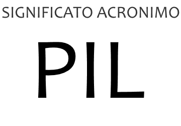 Significato acronimo PIL