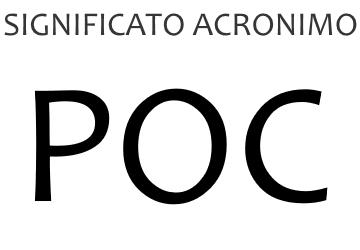 Significato acronimo POC