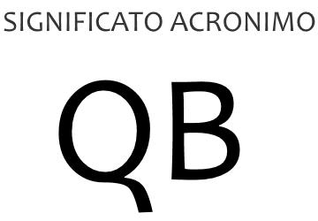 Significato acronimo QB
