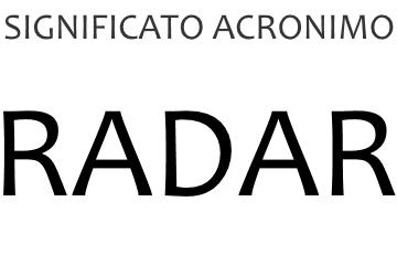 Significato acronimo RADAR