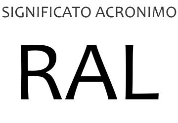 Significato acronimo RAL
