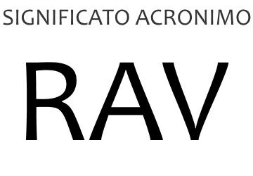 Significato acronimo RAV
